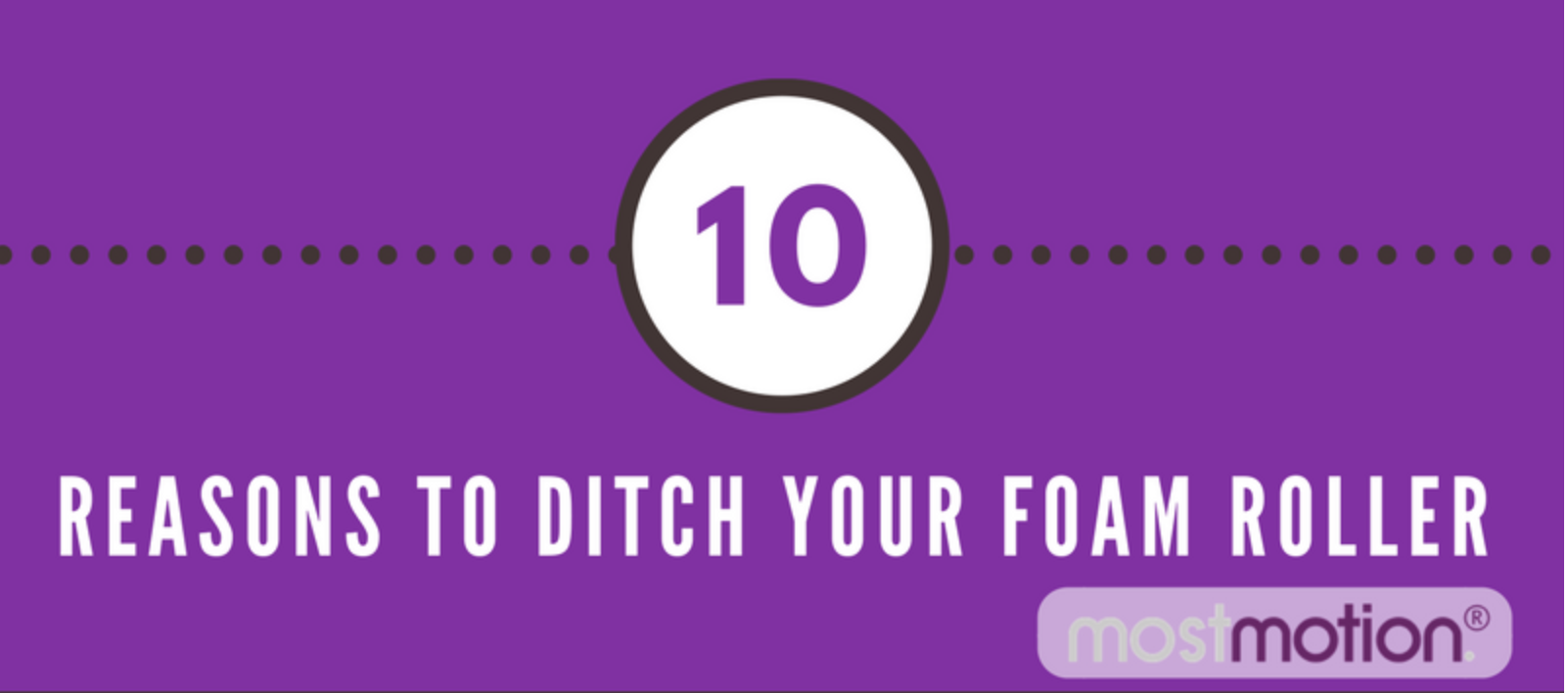 10 Reasons to Ditch Your Foam Roller