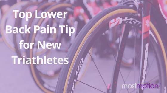 Top Lower Back Pain Tip for New Triathletes
