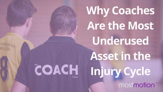 Why Coaches Are the Most Underused Asset in the Injury Cycle