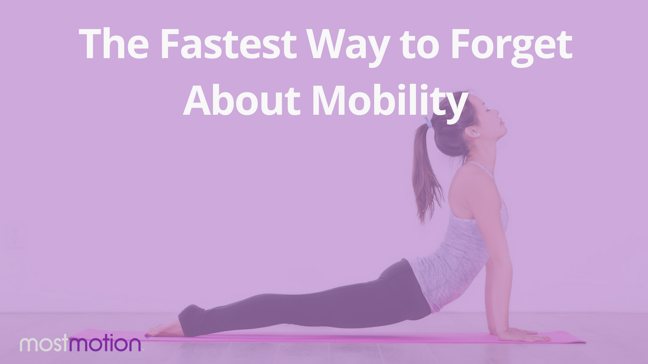 The Fastest Way to Forget About Mobility