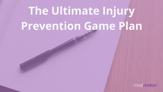 The Ultimate Injury Prevention Game Plan