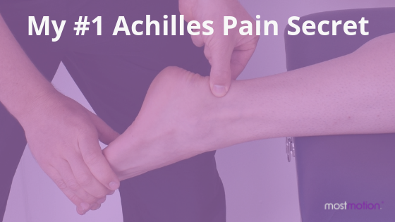 My #1 Achilles Pain Secret