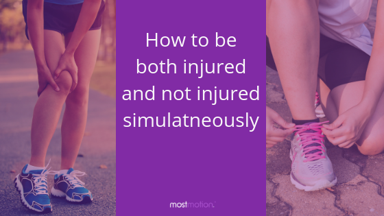 How to be both injured and not injured simultaneously