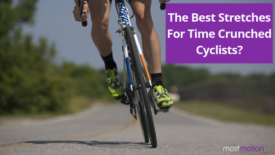 The Best Stretches for Time Crunched Cyclists?