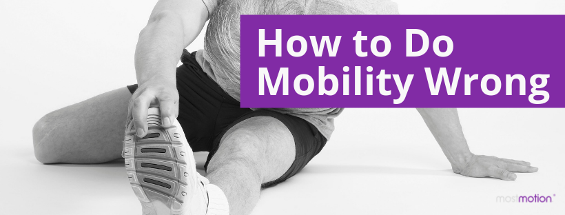 How to Do Mobility Wrong