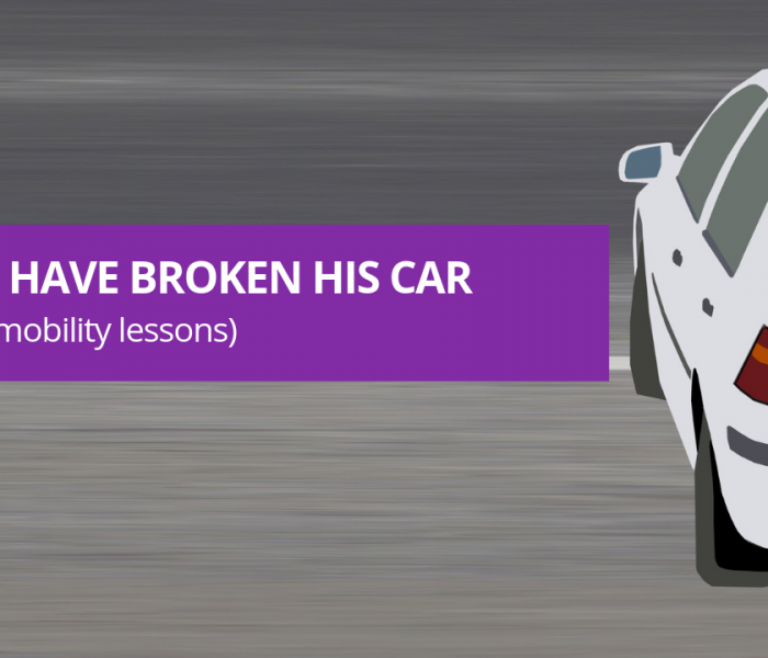 I Could Have Broken His Car (and other mobility lessons)