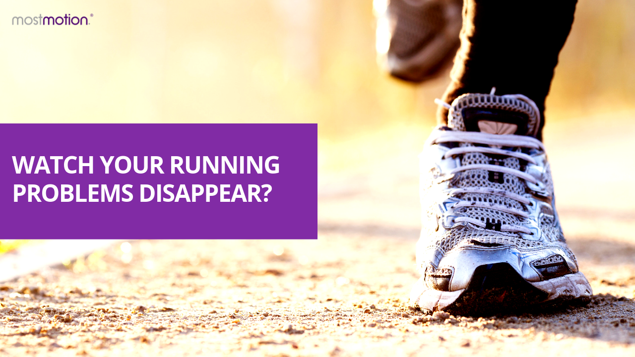 Watch Your Running Problems Disappear…