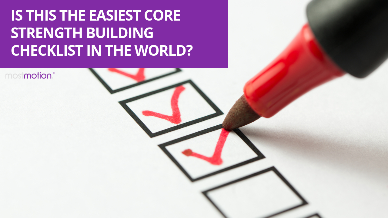 Is this the easiest core strength building checklist in the world?