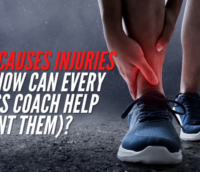 What Causes Injuries (and what can every fitness coach do to help prevent them)?