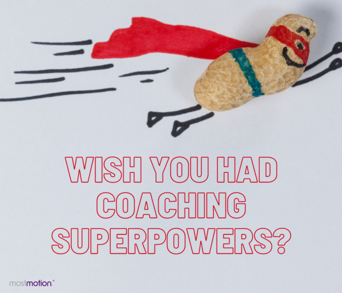Take Your Coaching to Superhero Status?