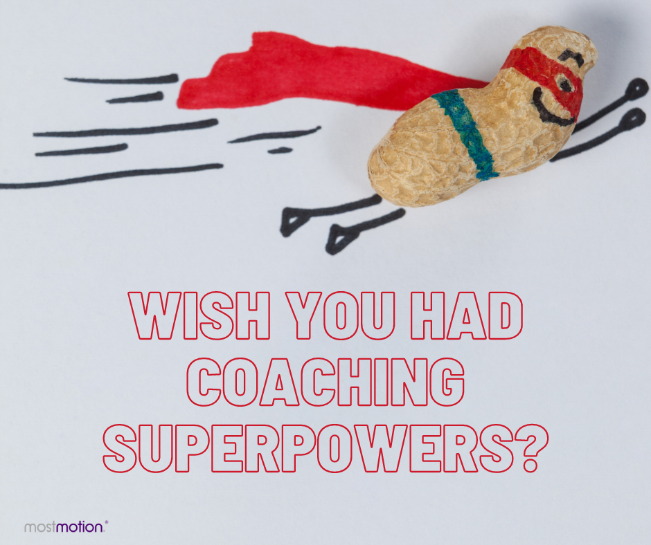 Take Your Coaching to Superhero Status?