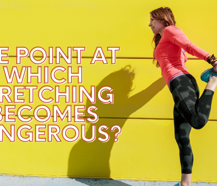 The Point At Which Stretching Becomes Dangerous? [VIDEO]