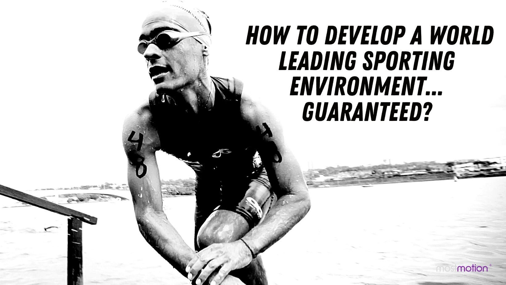 How to Develop A World Leading Sporting Environment… Guaranteed?