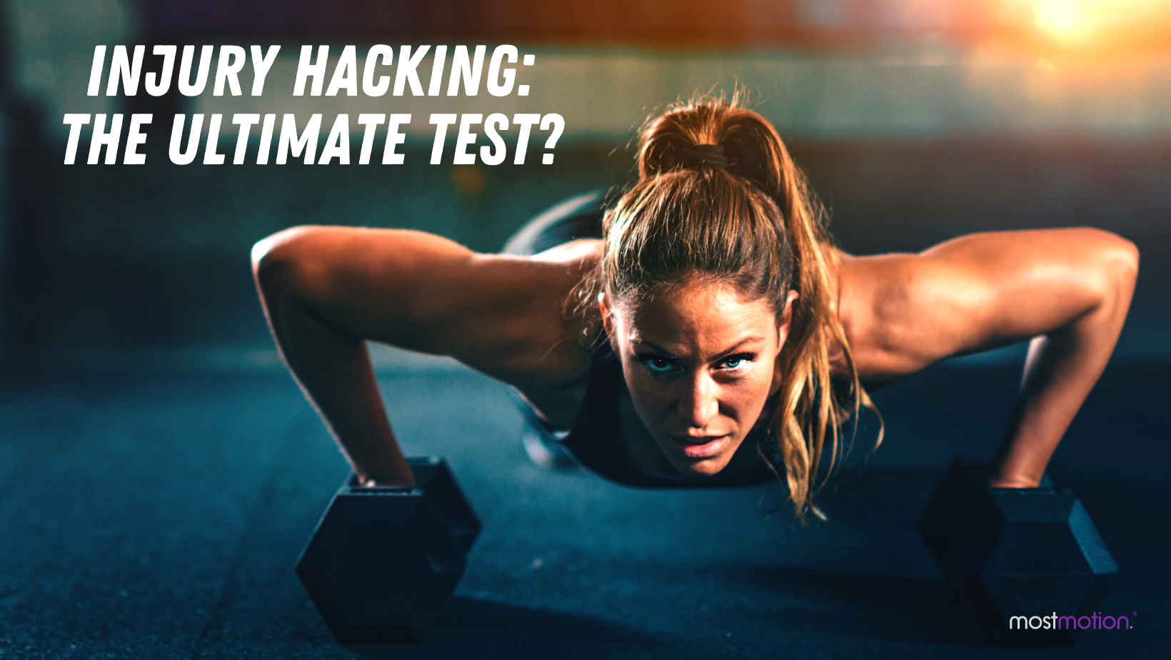 Injury Hacking: The Ultimate Test?