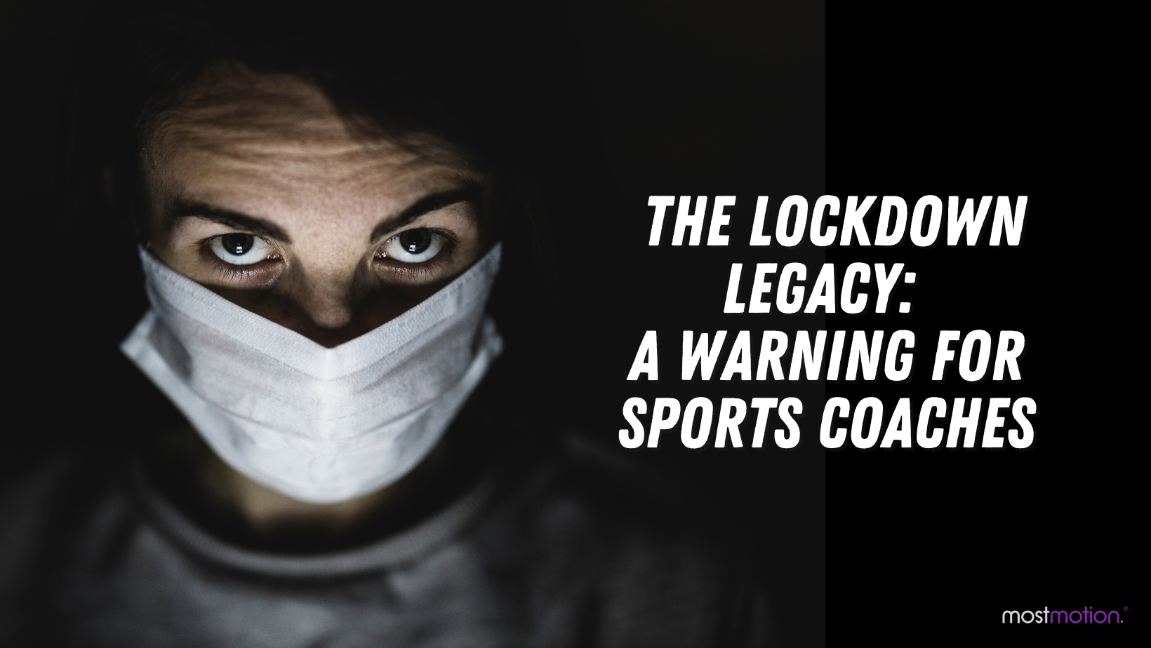 The Lockdown Legacy: A Warning for Sports Coaches