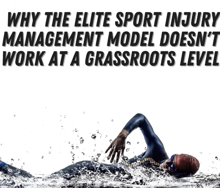 Why the Elite Sport Injury Management Model Doesn't Work At A Grassroots Level (and what to do instead)