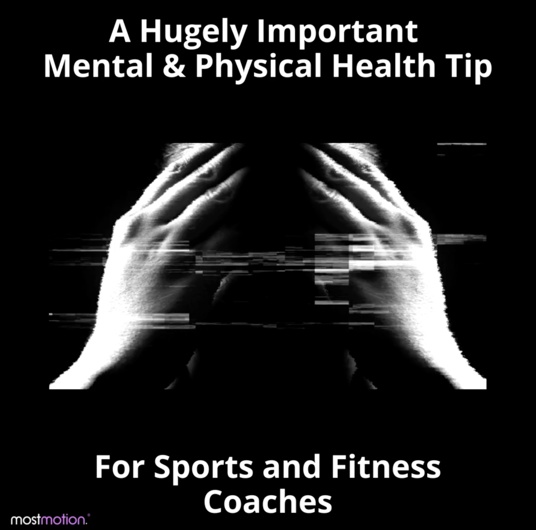 A Hugely Important Mental & Physical Health Tip For Every Sports and Fitness Coach