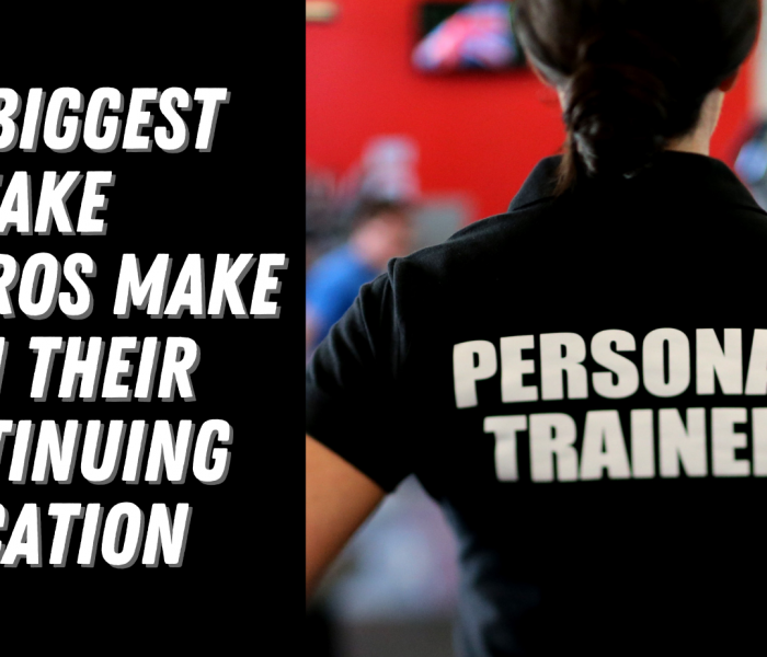 The Biggest Mistake FitPros Make With Their Continuing Education?