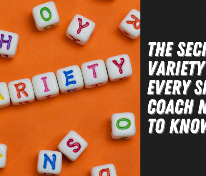 The Secret Variety Trick Every Sports Coach Needs to Know?